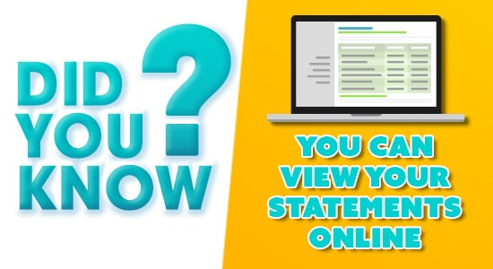 Did you know? Online Statements